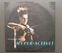 "THOMAS DOLBY - Hyperactive! 7"" Vinyl Record Single 45 EX 1984 Aussie Pressing"
