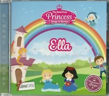 ELLA - THE BEST EVER PRINCESS SONGS & STORIES PERSONALISED CHILDREN'S CD