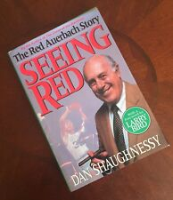 SEEING RED -  DAN SHAUGHNESSY 1st Edition HC/DJ (SIGNED )