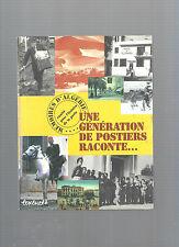 Une génération de postiers raconte Mémoires d'Algérie REF E27