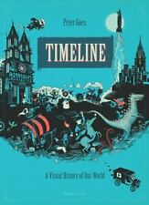 Timeline: A Visual History of Our World (Gecko Press Titles) by Peter Goes