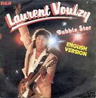 LAURENT VOULZY 45 TOURS BELGIQUE BUBLE STAR (EN ANGLAIS