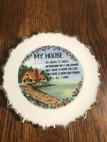 """Vintage MY HOUSE 7.25"""" Wall Decorative Plate"""