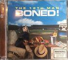 The 12th Man Boned 2-CD Album VGC