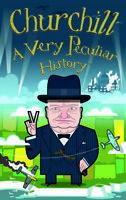 Churchill, A Very Peculiar History by David Arscott 9781912233373 | Brand New