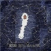 Moddi - Set the House on Fire (2013)