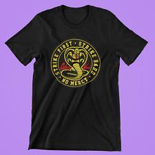 Cobra Kai T-Shirt black new Karate Kid 80's Strike hard no mercy Cotton XS-3XL
