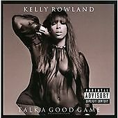Kelly Rowland - Talk a Good Game (2013)  CD Deluxe Edition  NEW  SPEEDYPOST