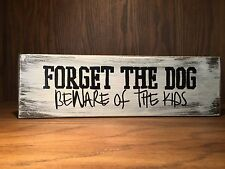 beware of dog, kids, Rustic Distressed style Wood Sign, home decor, welcome