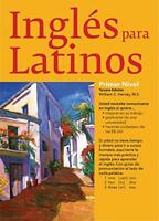 Ingles Para Latinos, Level 1: with Downloadable Audio Files by Harvey, Willia…