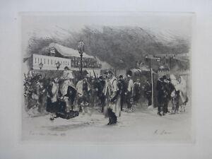 AUGUSTE ANDRE LANCON GRAVURE PORTE D'ORLEANS 1870 EAU FORTE SIGNEE GUERRE