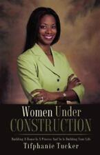 Women Under Construction (Paperback or Softback)