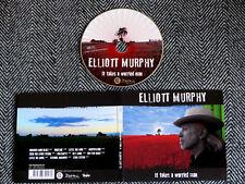 ELLIOTT MURPHY - It takes a worried man - CD
