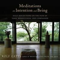 Meditations on Intention and Being: Daily Reflections (1101873507)
