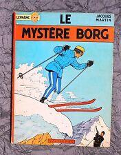 J. MARTIN. Le Mystère Borg. Lefranc. Casterman EO 1965 dédicacé par Martin