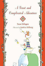 A Great and Complicated Adventure Tellegen, Toon Cased 9781907152382