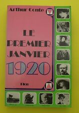Le premier Janvier 1920  ( années folles , histoire ) - Arthur Conte - 1976