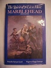 1972 Book, MARBLEHEAD: THE SPIRIT OF '76 LIVES HERE by Lord & Gamage MA MASSACHU