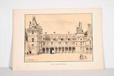 Lithographie anc. fin XIX° ROBIDA Cour Château de Blois Architecture Renaissance