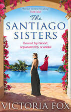 The Santiago Sisters by Victoria Fox (Paperback)