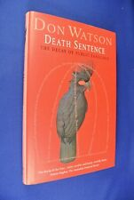 DEATH SENTENCE Don Watson DECAY OF PUBLIC LANGUAGE English Linguistics Book hcdj
