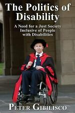 The Politics of Disability : A Need for a Just Society Inclusive of People...