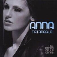 """ANNA TATANGELO """"NEL MONDO DELLE DONNE"""" CD NEUWARE"""