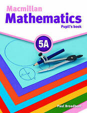 Macmillan Mathematics 5 Pupil's Book A with CD ROM by Paul Broadbent (Mixed...