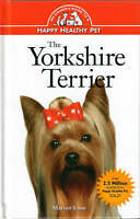 The Yorkshire Terrier: An Owner's Guide to a Happy Healthy Pet-ExLibrary