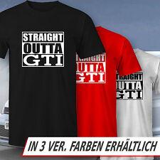 HERREN T-SHIRT STRAIGHT OUTTA GTI VW Volkswagen Golf / Polo / Scirocco Tuning