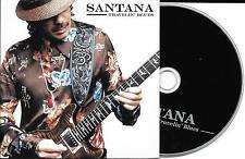 CD CARTONNE CARDSLEEVE COLLECTOR 9 TITRES SANTANA TRAVELIN' BLUES DE 2006