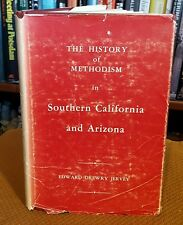 The History of Methodism in Southern California and Arizona by Edward Drewry...