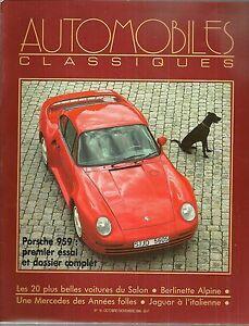 AUTOMOBILES CLASSIQUES 16 PORSCHE 959 MERCEDES S SAOUTCHIK 26 ALPINE A110 1600