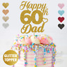 Personalised Custom Glitter Cake Topper 60th Dad Birthday 16 18 21 25 30 Any Age