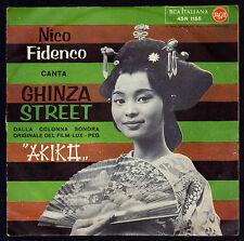 NICO FIDENCO DISCO 45 GIRI OST GHINZA STREET DAL FILM AKIKA RCA 45N 1155