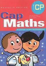 Cap Maths CP : Fichier d'entraînement de Charnay, Roland, ... | Livre | état bon