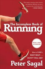 The Incomplete Book of Running by Peter Sagal 9781451696257 | Brand New