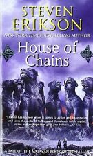 Malazan Book of the Fallen #4: House of Chains by Steven Erikson (2007, MM PB)