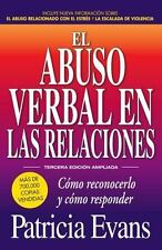El Abuso Verbal en Las Relaciones, Tercera Edicion Ampliada : Como...