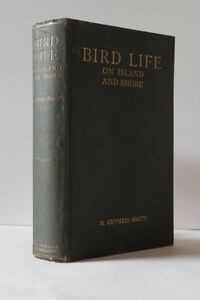 H. Guthrie-Smith: Bird Life on Island and Shore   1925 1st Edition Hardcover