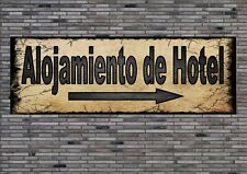 Alojamiento de hotel Sign Plaque Spanish Hotel Sign Antique Style  cartel de par
