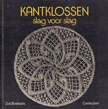 KANTKLOSSEN SLAG VOOR SLAG - Zus Boelaars