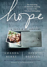 Hope: A Memoir of Survival by Amanda Berry, Gina DeJesus (Hardback, 2015)