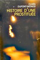 CLARA DUPONT-MONOD histoire d'une prostituée 2003 Temoignage++