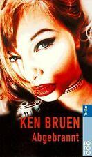 Abgebrannt. von Bruen, Ken | Buch | Zustand akzeptabel