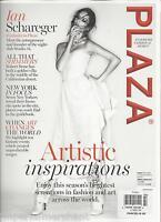 Plaza Magazine Artistic Inspirations Ian Schareger New York Robert Stone 2014
