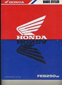 (21) REVUE TECHNIQUE MANUEL ATELIER MOTO HONDA FES 250 w