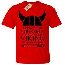 Niño Niña Siempre Sé a Viking Camiseta Ragnar Valhalla Odin Divertido Nórdico