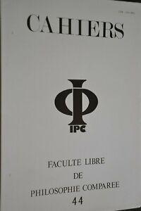 Faculté libre de philosophie comparée / Cahiers N°44 / Ref J6