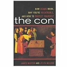 The Con: How Scams Work, Why You're Vulnerable, and How to Protect Yourself, Jel